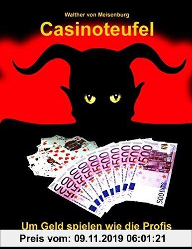 Gebr. - Casinoteufel: Um Geld spielen wie die Profis