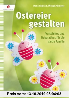 Gebr. - Ostereier gestalten: Verspieltes und Dekoratives für die ganze Familie