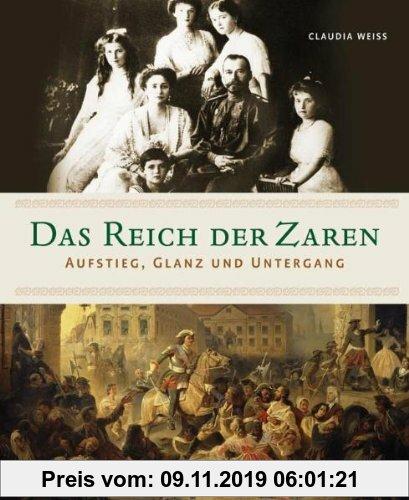 Gebr. - Das Reich der Zaren: Aufstieg, Glanz und Untergang