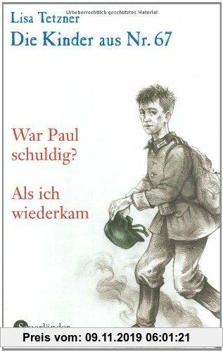 Gebr. - Die Kinder aus Nr. 67, Band 4: War Paul schuldig? / Als ich wiederkam: BD 4