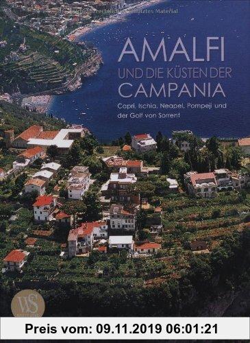 Gebr. - Amalfi und die Küsten der Campania: Capri, Ischia, Neapel, Pompeji und der Golf von Sorrent