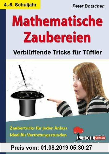 Gebr. - Mathematische Zaubereien: Verblüffende Tricks für Tüftler