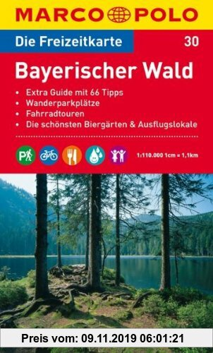 Gebr. - MARCO POLO Freizeitkarte Bayerischer Wald 1:110.000: Extra Guide mit 66 Tipps. Wanderparkplätze. Fahrradtouren. Die schönsten Biergärten und A