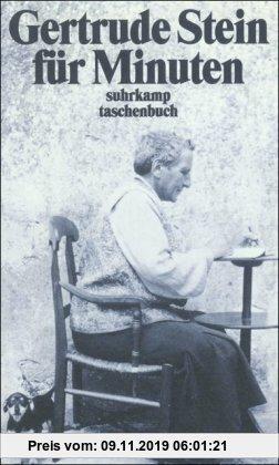 Gebr. - Gertrude Stein für Minuten: Ein Lesebuch (suhrkamp taschenbuch)