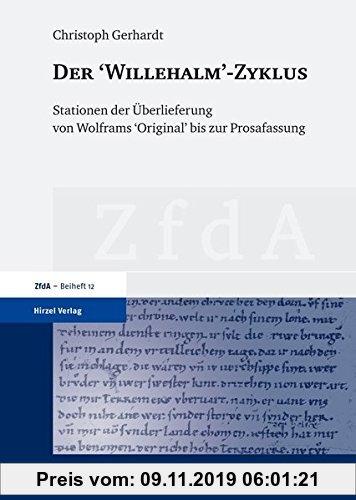 Gebr. - Der: Stationen der Überlieferung von Wolframs (Zeitschrift für deutsches Altertum und deutsche Literatur, Beihefte)