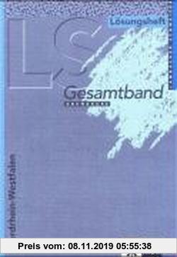 Gebr. - Lambacher-Schweizer - Ausgabe für Nordrhein-Westfalen / 12./13. Schuljahr. Gesamtband: Lösungsheft