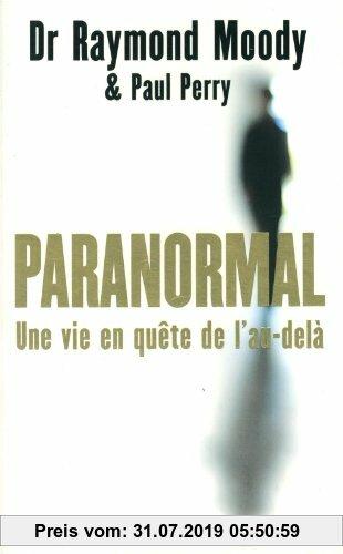 Gebr. - Paranormal : Une vie en quête de l'au-delà