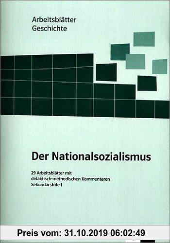 Arbeitsblätter Geschichte Nationalsozialismus Sekundarstufe I 29 Arbeitsblätter Mit Didaktisch Methodischen Kommentaren