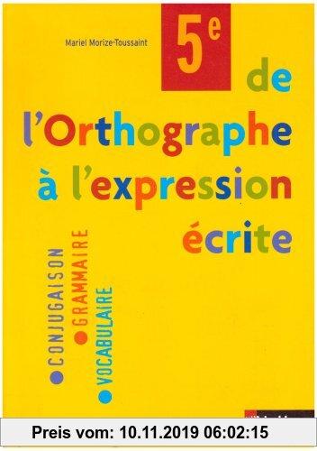 Gebr. - De l'Orthographe à l'expression écrite 5e