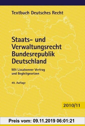 Gebr. - Staats- und Verwaltungsrecht Bundesrepublik Deutschland: Mit Europarecht