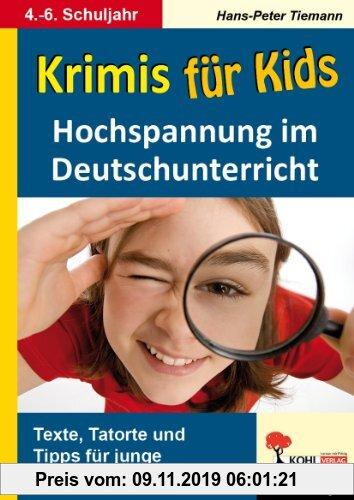 Gebr. - Krimis für Kids Hochspannung im Deutschunterricht