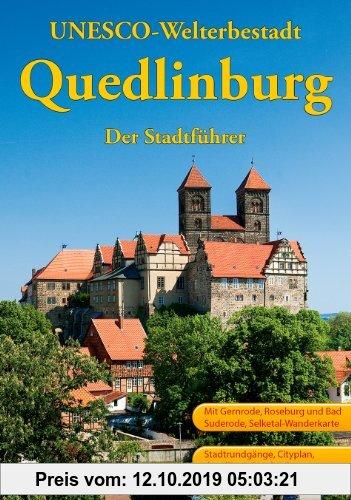 Gebr. - Quedlinburg: Ein Führer durch die Weltkulturerbe-Stadt