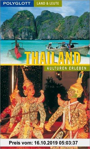 Gebr. - Thailand: Polyglott Land & Leute Reiseführer: Kulturen erleben