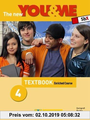 Gebr. - The New YOU & ME. Sprachlehrwerk für HS und AHS (Unterstufe) in Österreich: The New YOU & ME 4 - Enriched Course - Textbook: Englisch Lehrwerk