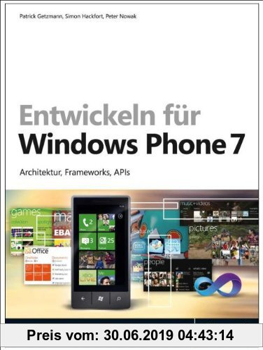 Gebr. - Entwickeln für Windows Phone 7: Architektur, Frameworks, APIs