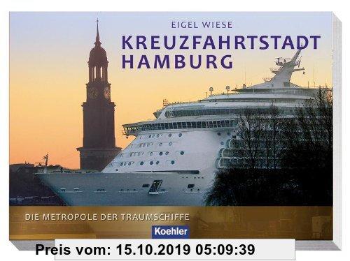 Gebr. - Kreuzfahrtstadt Hamburg: Die Metropole der Traumschiffe