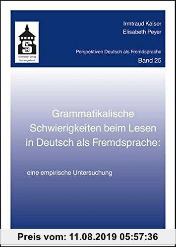 Gebr. - Grammatikalische Schwierigkeiten beim Lesen in Deutsch als Fremdsprache: Eine empirische Untersuchung (Perspektiven Deutsch als Fremdsprache)