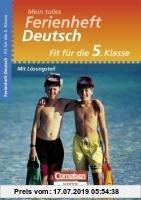 Gebr. - Fit für die 5. Klasse - Deutsch. Übungsheft mit Lösungsteil: Mein tolles Ferienheft