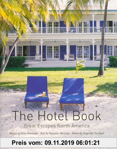 Gebr. - The Hotel Book Great Escapes North America