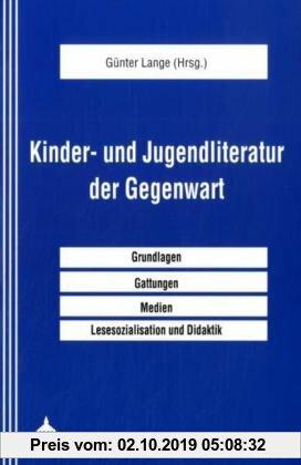 Gebr. - Kinder- und Jugendliteratur der Gegenwart: Ein Handbuch