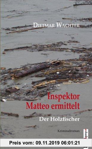 Gebr. - Inspektor Matteo ermittelt: Der Holzfischer