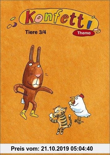 Gebr. - Konfetti - Ausgabe 2006: Konfetti Thema - Ausgabe 2006: Themenheft Tiere 3 / 4: Themenheft - Ausgabe 2006
