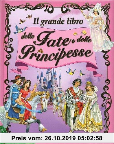 Gebr. - Il grande libro delle fate e principesse