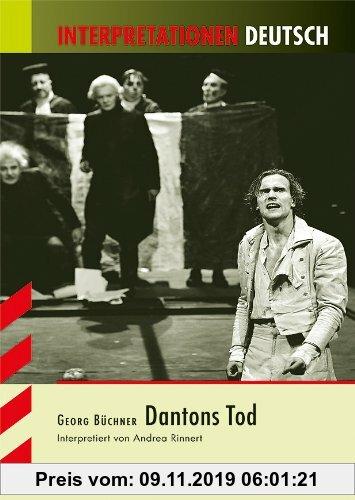 Gebr. - Interpretationshilfe Deutsch / GEORG BÜCHNER: Dantons Tod