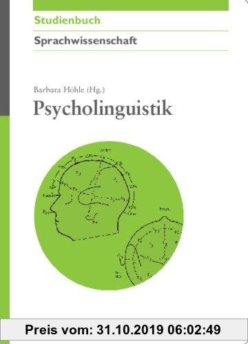 Gebr. - Psycholinguistik (Akademie Studienbücher - Sprachwissenschaft)