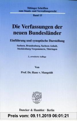 Gebr. - Die Verfassungen der neuen Bundesländer.: Einführung und synoptische Darstellung. Sachsen, Brandenburg, Sachsen-Anhalt, Mecklenburg-Vorpommern