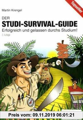 Gebr. - Der Studi-Survival-Guide: Erfolgreich und gelassen durchs Studium!