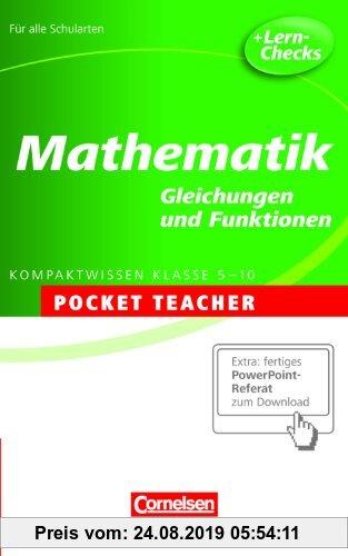 Gebr. - Mathematik. Sekundarstufe I . Gleichungen und Funktionen: Kompaktwissen Klasse 5-10