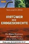 Gebr. - Irrtümer der Erdgeschichte: Die Wüste Mittelmeer, der Urwald Sahara und die Weltherrschaft der Dinosaurier