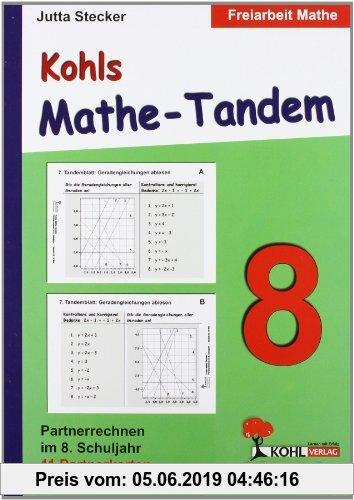 Gebr. - Kohls Mathe-Tandem 8: Partnerrechnen im 8. Schuljahr