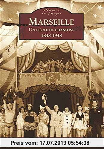 Gebr. - Marseille - Un siècle de chansons - 1848-1948