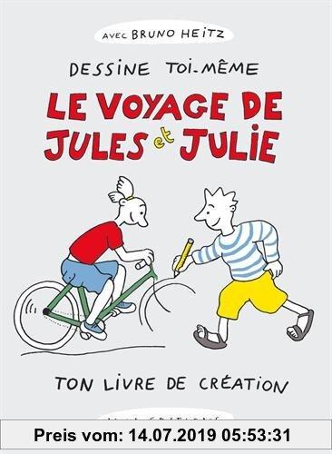 Gebr. - Le voyage de Jules et Julie : Dessine toi-même