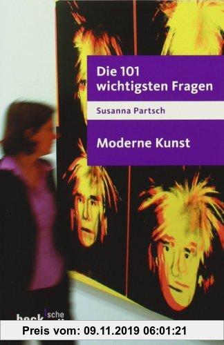 Gebr. - Die 101 wichtigsten Fragen - Moderne Kunst