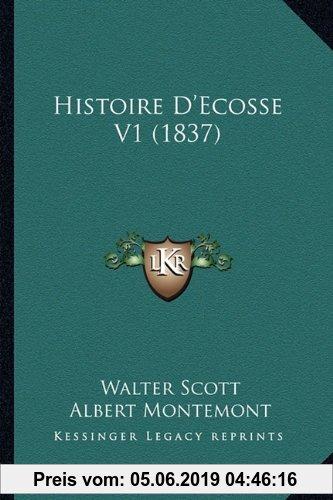Gebr. - Histoire D'Ecosse V1 (1837)