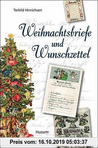 Gebr. - Weihnachtsbriefe und Wunschzettel: Vom 18. Jahrhundert bis heute