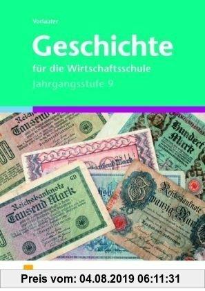 Gebr. - Geschichte für die Wirtschaftsschule, Jahrgangsstufe 9