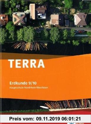 Gebr. - TERRA Erdkunde für Nordrhein-Westfalen - Ausgabe für Hauptschulen. Schülerbuch 9./10. Schuljahr. Mit CD-ROM