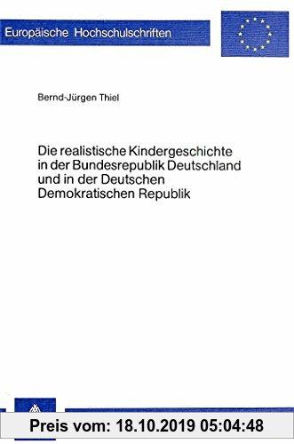 Gebr. - Die realistische Kindergeschichte in der Bundesrepublik Deutschland und in der Deutschen Demokratischen Republik (Europäische Hochschulschrift
