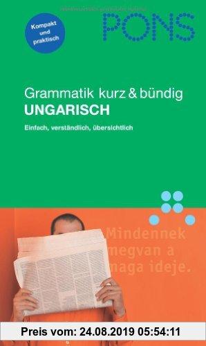Gebr. - PONS Grammatik Ungarisch. Kurz und bündig: Einfach, verständlich, übersichtlich