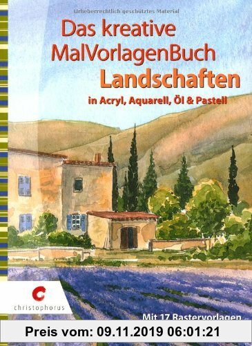 Gebr. - Das kreative MalVorlagenBuch - Landschaften: in Acryl, Aquarell, Öl und Pastell: in Acryl, Aquarell, Ã?l und Pastell