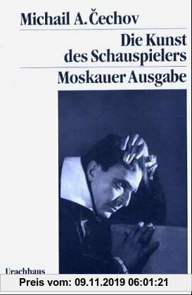Gebr. - Die Kunst des Schauspielers: Moskauer Ausgabe