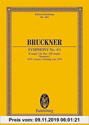 Gebr. - Sinfonie Nr. 4/1 Es-Dur: Fassung von 1874 Romantische. Orchester. Studienpartitur. (Eulenburg Studienpartituren)