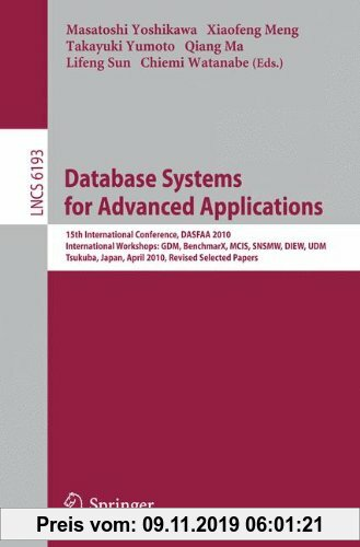 Gebr. - Database Systems for Advanced Applications: 15th International Conference, DASFAA 2010, International Workshops: GDM, BenchmarX, MCIS, SNSMW,