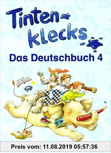 Gebr. - Tintenklecks - Das Deutschbuch. Ausgabe A: Tintenklecks - Das Deutschbuch. Bisherige Ausgaben / Schülerbuch 4. Klasse: Ausgabe für alle Bundes