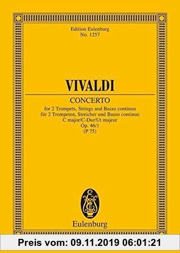 Gebr. - Concerto C-Dur: op. 46/1. RV 537/PV 75. 2 Trompeten, Streicher und Basso continuo. Studienpartitur. (Eulenburg Studienpartituren)