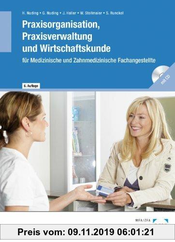 Gebr. - Praxisorganisation, Praxisverwaltung und Wirtschaftskunde für Medizinische und Zahnmedizinische Fachangestellte